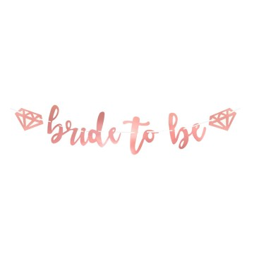 Bride to Be Rose Gold Bunting